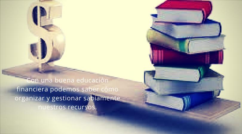 ¿Educación Financiera? ¿Para qué?